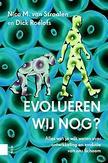 Evolueren wij nog?