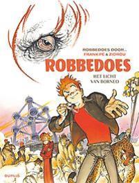 ROBBEDOES DOOR 10. HET LICHT VAN BORNEO ROBBEDOES DOOR, Zidrou, Paperback