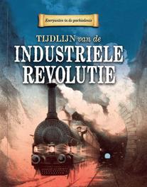 Tijdlijn van de industriele revolutie Samuels, Charlie, Hardcover