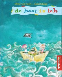 De boot is lek Van Hooft, Mieke, Hardcover