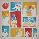 MACONDO REVISITADO-LP+CD-...