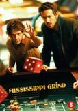Mississippi Grind -...