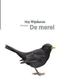 De merel. Hay Wijnhoven, Paperback