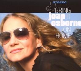 BRING IT ON HOME JOAN OSBORNE, CD