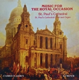 MUSIC FOR THE ROYAL OCCAS ST.PAUL'S CATHEDRAL CHOIR, CD