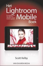 Het Lightroom Mobile boek Scott Kelby