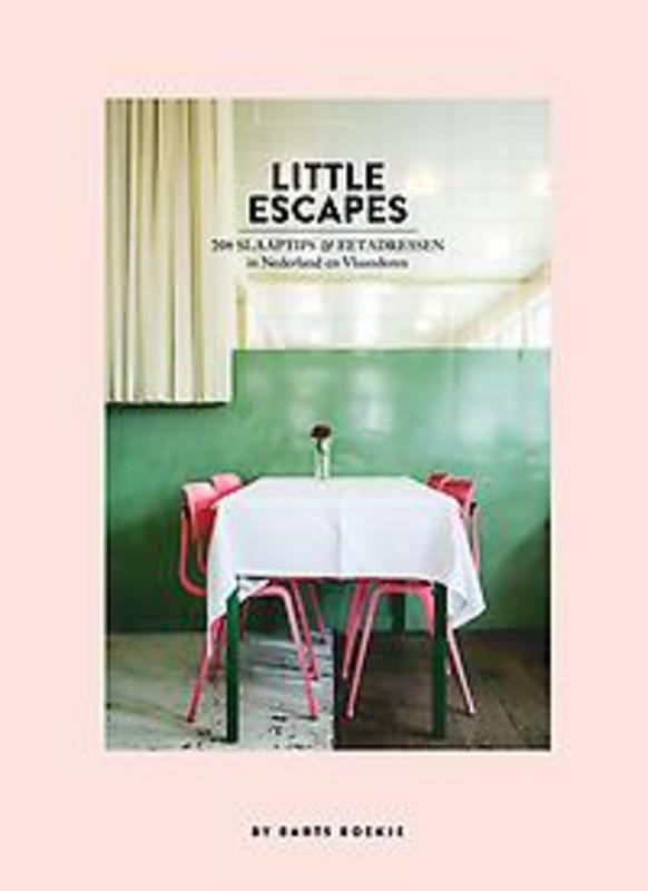 Little escapes. 208 slaaptips en eetadressen in Nederland en Vlaanderen, Diepstraten, Maartje, Hardc