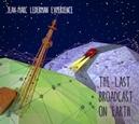 LAST BROADCAST ON EARTH