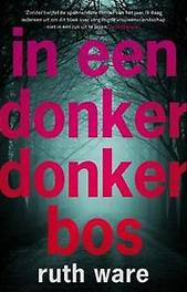 In een donker, donker bos. Ware, Ruth, Paperback