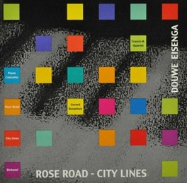 ROSE ROAD-CITY LINES FRANCIS B. QUARTET/GERARD BOUWHUIS Audio CD, DOUWE EISENGA, CD