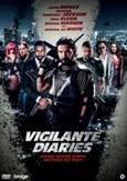 Vigilante diaries, (DVD)