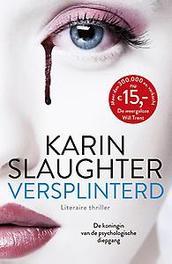Versplinterd Karin Slaughter, Paperback