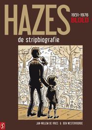 André Hazes: 1 - Bloed 1951-1976, Jan-Willem de Vries, Hardcover
