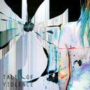 TALK OF VIOLENCE -HQ- 180GR.