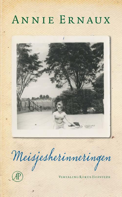 Meisjesherinneringen. Ernaux, Annie, Paperback