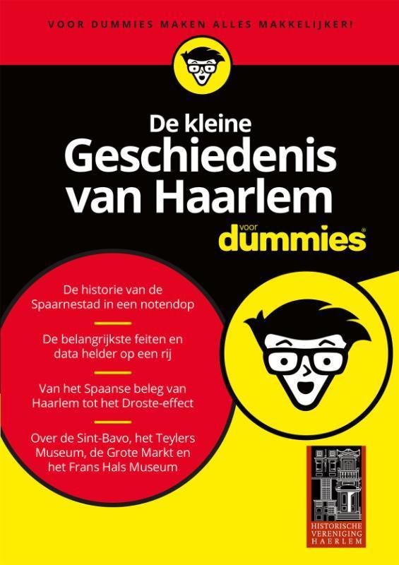 De kleine Geschiedenis van Haarlem voor Dummies. Historische Vereniging Haerlem, Paperback