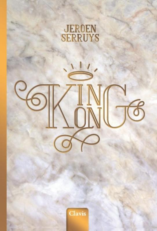 King Kong. Serruys, Jeroen, Hardcover