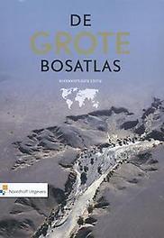 De Grote Bosatlas . brengt de wereld in kaart, Hardcover