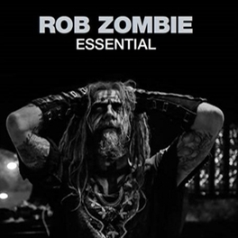 ESSENTIAL ROB ZOMBIE, CD