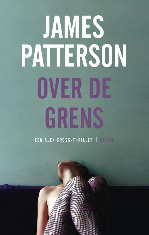 Over de grens het internationale succes van Nederlandse popmuziek, Patterson, James, Paperback