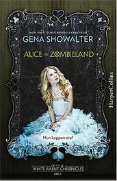 Alice in Zombieland. Showalter, Gena, Paperback