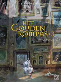 Gouden Kompas: 3 NOORDERLICHT, Clément Oubrerie, Hardcover