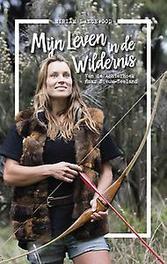 Mijn leven in de wildernis van de Achterhoek naar Nieuw-Zeeland, Lancewood, Miriam, Paperback