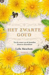 Het zwarte goud Meacham, Leila, Hardcover