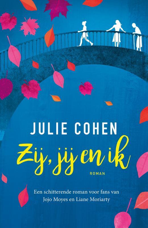 Zij, jij en ik Julie Cohen, Paperback