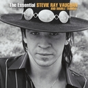 ESSENTIAL STEVIE RAY.. .....
