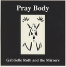 PRAY BODY FT. THE MIRRORS