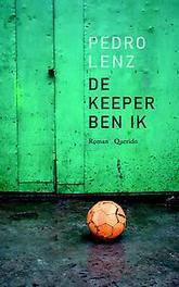 De keeper ben ik Pedro Lenz, Paperback