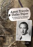 Agent Tricycle: Dusko Popov