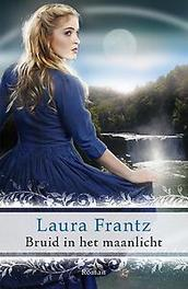 Bruid in het maanlicht Laura Frantz, Paperback