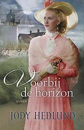 Voorbij de horizon roman, Hedlund, Jody, Paperback