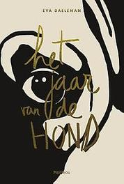Het jaar van de hond Daeleman, Eva, Paperback