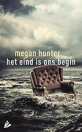 Het eind is ons begin Megan Hunter, Hardcover