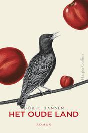 Het oude land Hansen, Dörte, Ebook