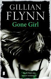 Gone Girl. Heeft Nick zijn vrouw vermoord?, Gillian Flynn, Paperback