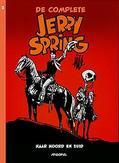 Jerry Spring INTEGRAAL 2 Naar noord en zuid