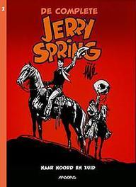 Jerry Spring INTEGRAAL 2 Naar noord en zuid Maurice, Tillieux, Hardcover