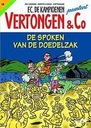 VERTONGEN & CO 18. DE SPOKEN VAN DE DOELZAK VERTONGEN & CO, Hec Leemans, Paperback