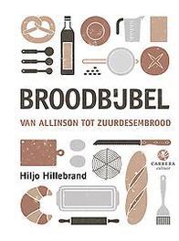 Broodbijbel van Allinson tot zuurdesembrood, Hiljo Hillebrand, Hardcover