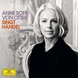 SINGT HANDEL ANNE SOFIE VON... OTTER, CD