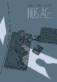 Hostage Guy, Delisle, Hardcover