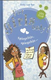 Spiegeltje, spiegeltje For girls only, Van Aar, Hetty, Hardcover