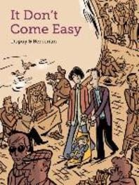 It Don't Come Easy Philippe, Dupuy, Paperback