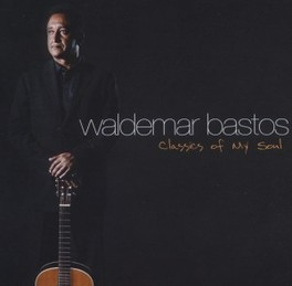CLASSICS OF MY SOUL WALDEMAR BASTOS, CD