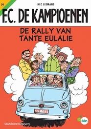 De rally van tante Eulalie KAMPIOENEN, LEEMANS, HEC, Paperback