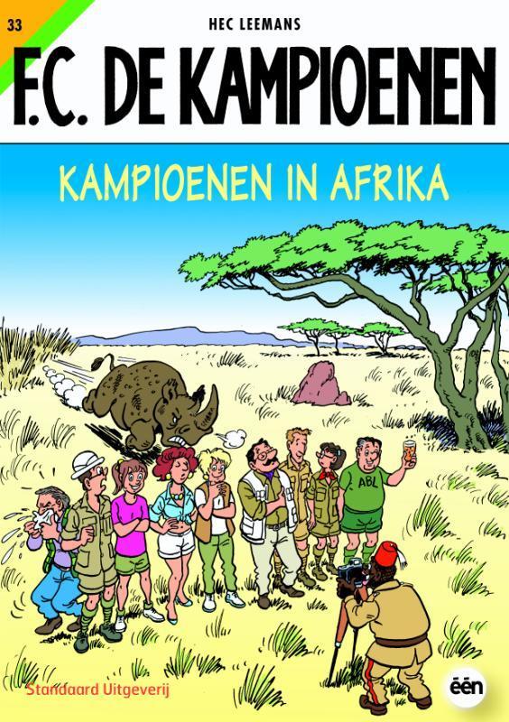Kampioenen in Afrika F.C. De Kampioenen, Leemans, Hec, Paperback